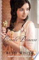 The Creole Princess  Gulf Coast Chronicles Book  2