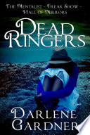Dead Ringers  Volumes 7 9