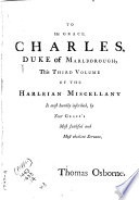 The Harleian Miscellany  Or  A Collection of Scarce  Curious  and Entertaining Pamphlets and Tracts  as Well in Manuscript as in Print  Found in the Late Earl of Oxford s Library
