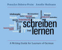 Schreiben lernen : a writing guide for learners of German /