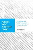 Radical Skin  Moderate Masks