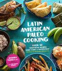 Latin American Paleo Cooking