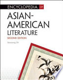 Encyclopedia of Asian-American Literature Asian American Writers And Their Works