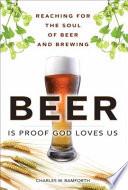 Beer is Proof God Loves Us