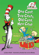 One Cent, Two Cents, Old Cent, New Cent Book