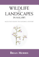 Wildlife and Landscapes in Malawi
