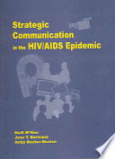 Strategic Communication in the HIV AIDS Epidemic