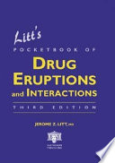 Litt s Pocketbook of Drug Eruptions and Interactions  Third Edition