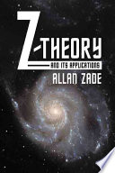 Z Theory And Its Applications