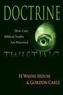 Doctrine Twisting Jesus The Worldwide Proliferation Of New Religious Movements