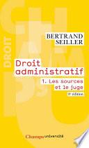 Droit Administratif Tome 1 Les Sources Et Le Juge