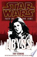 Star Wars  Fate of the Jedi   Abyss