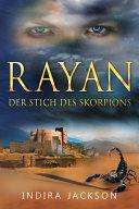 Rayan   Der Stich des Skorpions