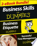 Business Skills For Dummies Two eBook Bundle  Business Etiquette For Dummies and Successful Time Management For Dummies
