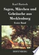 Sagen, Märchen und Gebräuche aus Mecklenburg