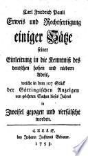 Erweis und Rechtfertigung einiger Sätze seiner Einleitung in die Kenntniss des deutschen hohen und niedern Adels, welche in dem 107 Stück der Göttingischen Anzeigen von gelehrten Sachen dieses Jahres in Zweifel gezogen und verfälscht worden