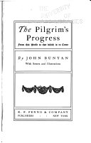 The Pilgrim s Progress from this World to that which is to Come