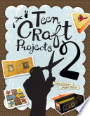 Teen Craft Projects 2 book