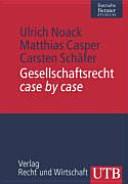 Gesellschaftsrecht case by case