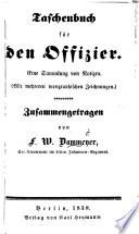 Taschenbuch f  r den Offizier  Eine Sammlung von Notizen  Mit mehreren typographischen Zeichnungen