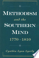 Methodism and the Southern Mind  1770 1810