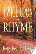 Twice Upon a Rhyme