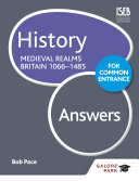 History for Common Entrance: Medieval Realms Britain 1066-1485 Answers