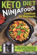 Keto Diet Ninja Foodi Cookbook For Beginners