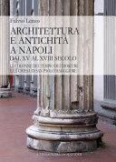 Architettura e antichit   a Napoli dal XV al XVIII secolo