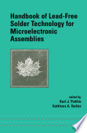 Handbook of Lead Free Solder Technology for Microelectronic Assemblies