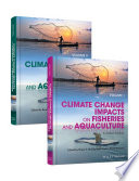 Climate Change Impacts on Fisheries and Aquaculture