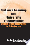 Distance Learning And University Effectiveness Changing Educational Paradigms For Online Learning book