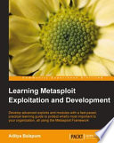 Learning Metasploit Exploitation and Development