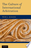 The Culture of International Arbitration