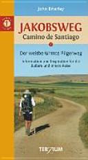 Jakobsweg   Camino de Santiago