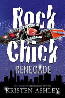 Rock Chick Renegade book