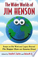 The Wider Worlds Of Jim Henson