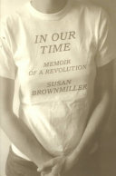 In our time : memoir of a revolution
