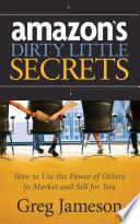Amazon s Dirty Little Secrets