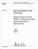 Department of Justice : information on the Office of Professional Responsibility's operations : report to congressional requesters