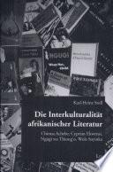 Die Interkulturalität afrikanischer Literatur