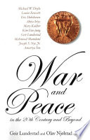 War and Peace in the 20th Century and Beyond