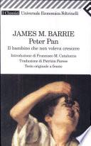 Peter Pan  Il bambino che non voleva crescere  Testo originale a fronte