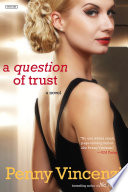 A Question of Trust  A Novel