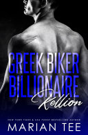 download ebook kellion: greek. biker. billionaire. pdf epub