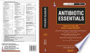 Antibiotic Essentials 2017