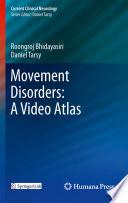 Movement Disorders  A Video Atlas