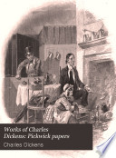 Works of Charles Dickens  Pickwick papers