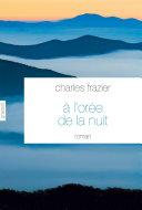 Les Angles De La Nuit par Charles Frazier