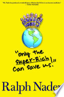 Only the Super Rich Can Save Us